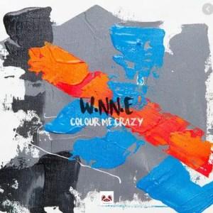 W.NN.E – Colour Me Crazy Mp3 Download