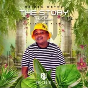uBizza Wethu – The Story Teller Download Mp3