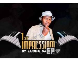 EP: Luuda SA – 1st impression Download Mp3