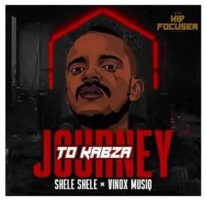 Shele Shele & Vinox MusiQ – Journey To Kabza Download Mp3