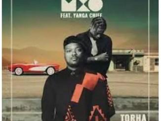 MXO – Torha Ft. Yanga Chief