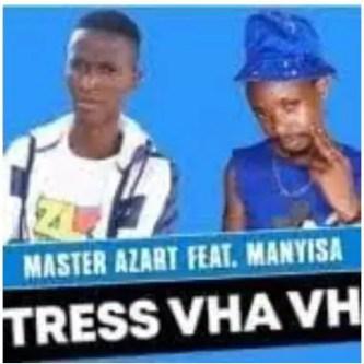 Master Azart – Stress Vha Vha Ft. Manyisa