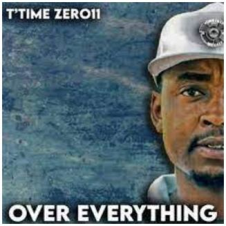 T'timer Zer011 – Over Everything