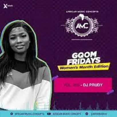 DJ Prudy – GqomFridays Mix Vol 205 (Women's Month Edition)