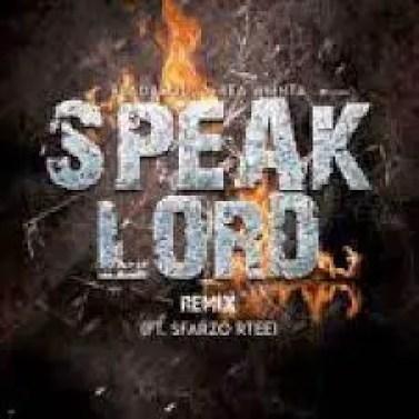 ReaDaSoul & Rea WMNTA – Speak Lord Remix Ft. Sfarzo Rtee