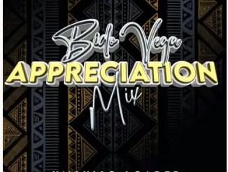 Bido Vega – Appreciation Mixtape (Sept)