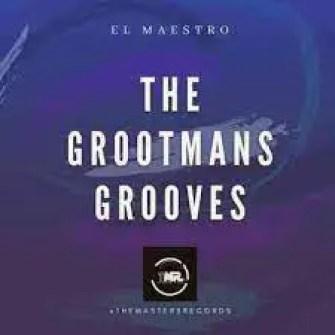 El Maestro – The Grootmans Grooves