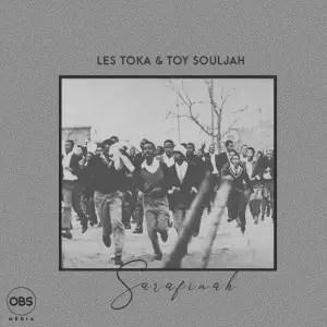 Les Toka , Toy Souljah ,Sarafinah