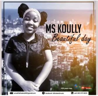 Ms Koully – Beautiful Day (Original Mix)