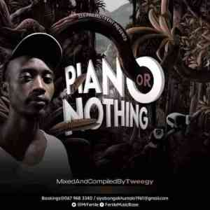 Tweegy – Piano Or Nothing Vol 2 Mix