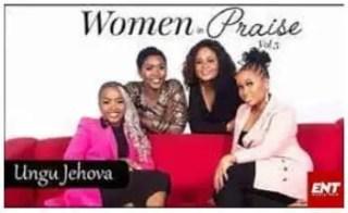 Women In Praise – Ungu Jehova