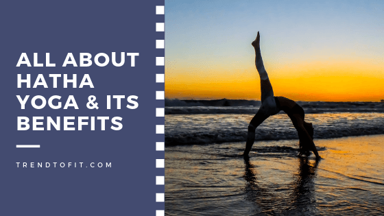 Hatha Yoga Meaning Poses Benefits And A Beginner S How To