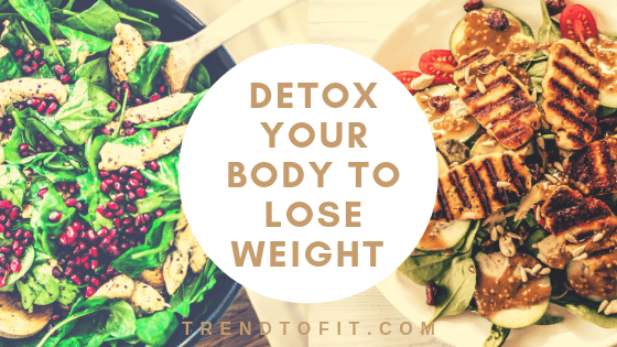 detox your body to lose weight naturally