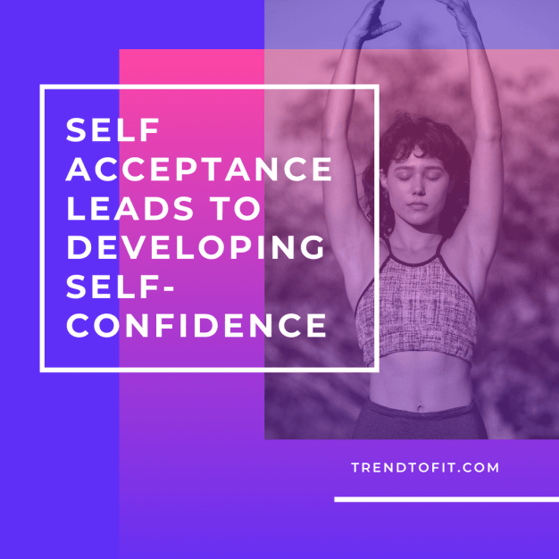 self-acceptance and self-confidence go together