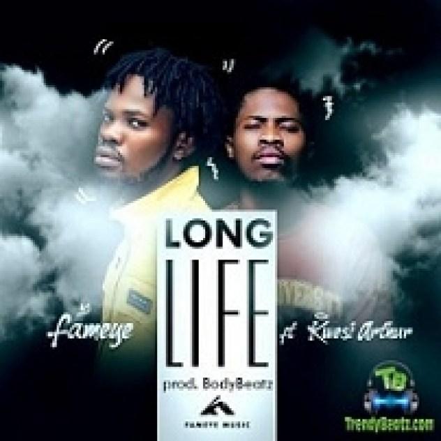 Fameye - Long Life ft kwesi Arthur