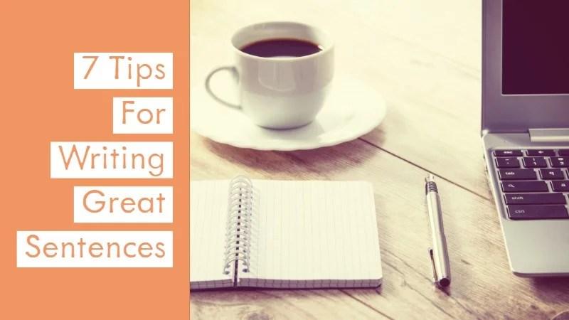 Tips to Write a Good Sentence