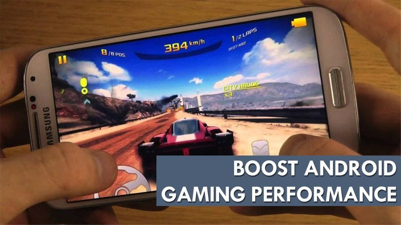 How to Boost Gaming Performance on Android Devices