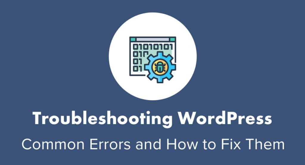 Troubleshooting WordPress errors