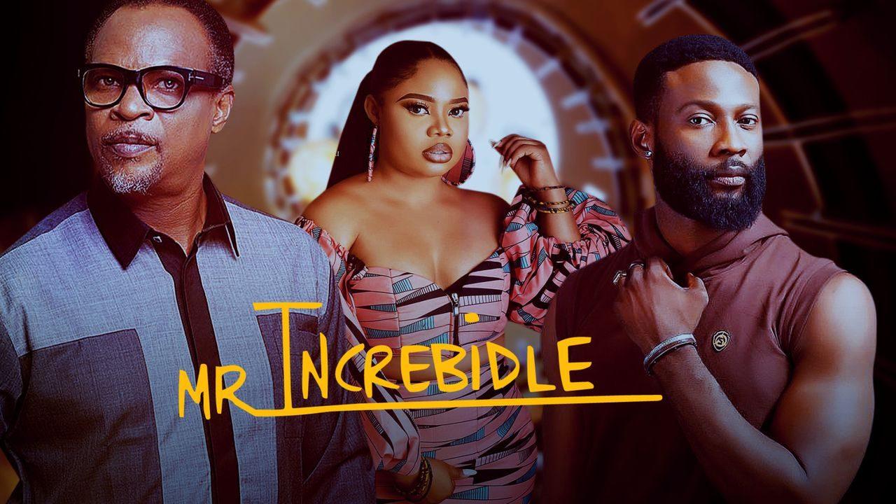 Movie Mr. Increbidle (Nollywood)