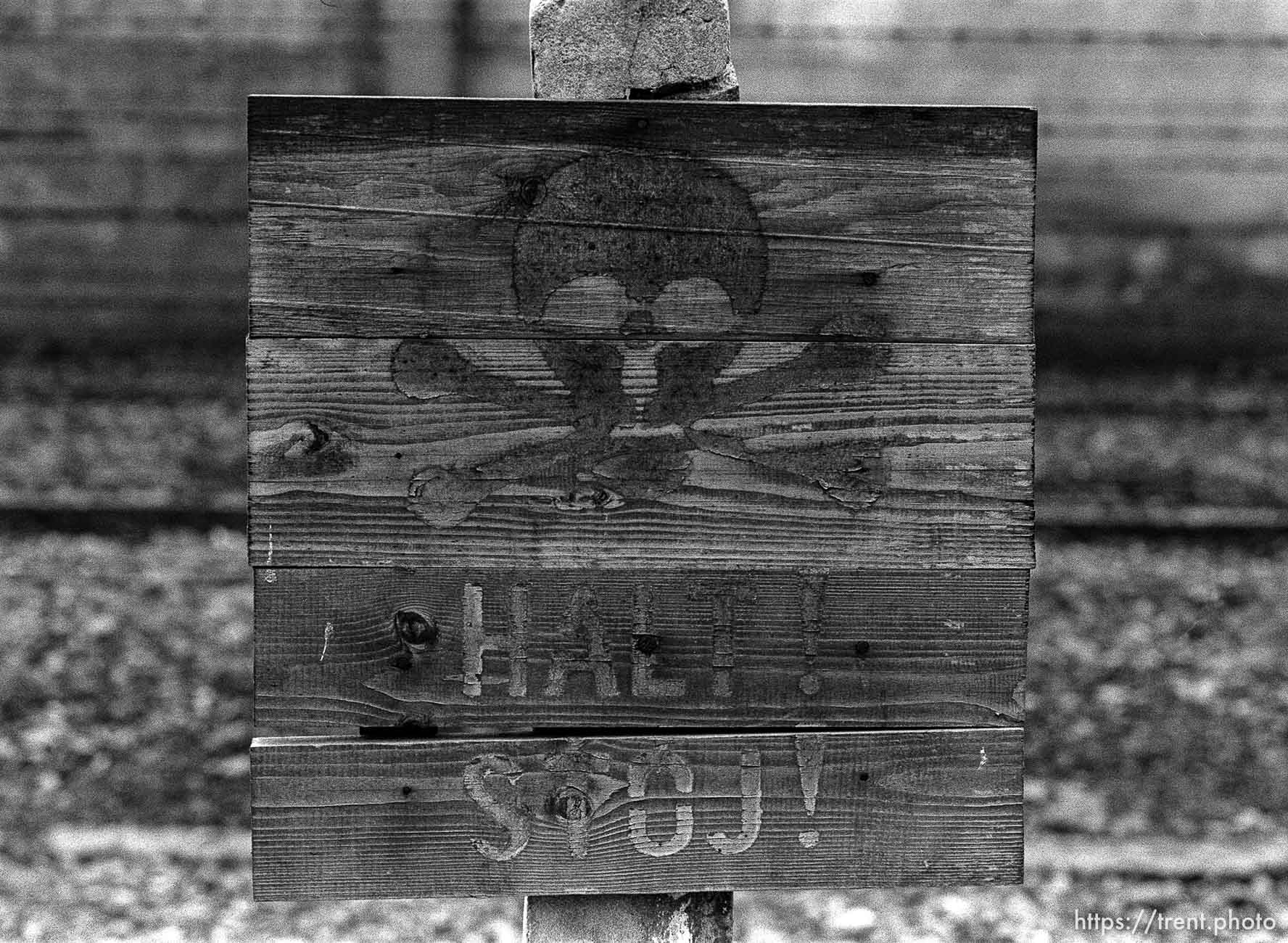 Halt! sign at the Auschwitz Concentration Camp.