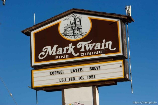 Trent Nelson | The Salt Lake Tribune Mark Twain fine dining sign: coffee, latte, breve, LSJ Feb 10, 1952, in Hildale, Sunday, October 6, 2013.