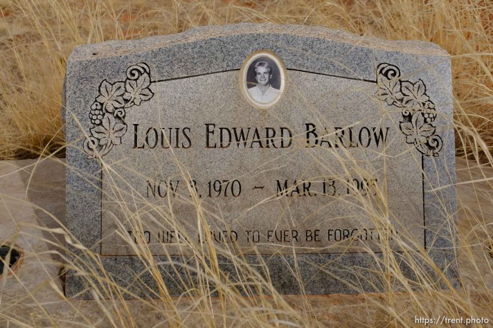 Louis Edward Barlow, 1970-1995. Too well loved to ever be forgotten. Isaac W. Carling Memorial Park, Colorado City, Friday March 16, 2018.
