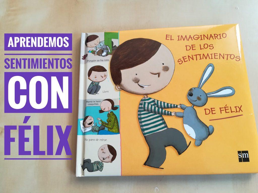 IMG 20180401 145231 01 - Aprender sentimientos con El imaginario de los sentimientos de Félix
