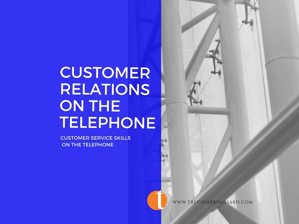 Effective Customer Relations on the Telephone