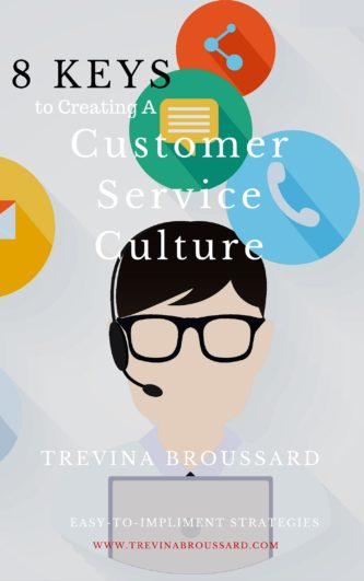 8 keys to creating customer service culture