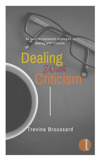Dealing with Criticism and conflict in the workplace