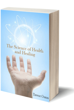 The Science of Health & Healing - Trevor Gunn