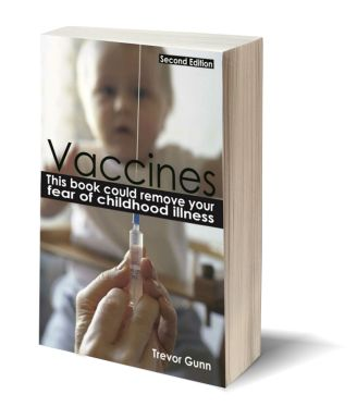 Natural Immunity and Vaccine Books by Trevor Gunn