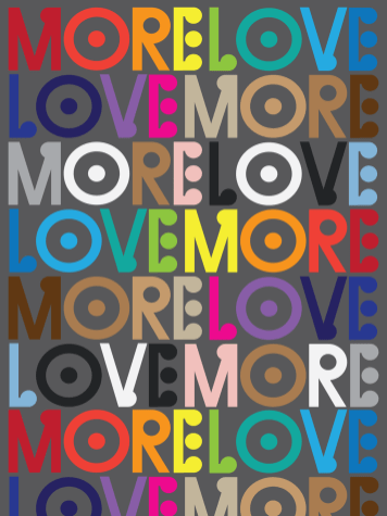 """""""More Love / Love More"""" Poster for Creative Action Network"""