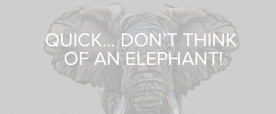 Image result for dont think of an elephant