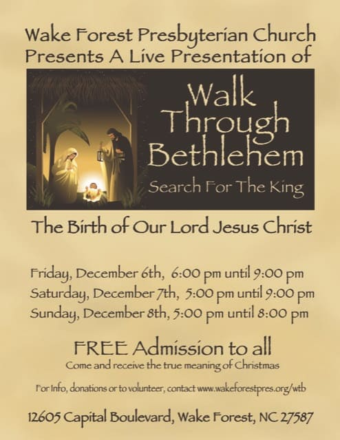 Walk Through Bethlehem at Wake Forest Presbyterian Church