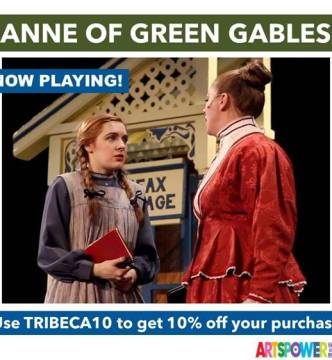 ArtsPower OnLine - Anne Of Green Gables - Available Now through June 30