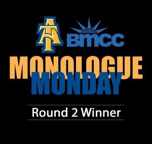 Monologue Monday Round 2 Winner @ Online | New York | New York | United States