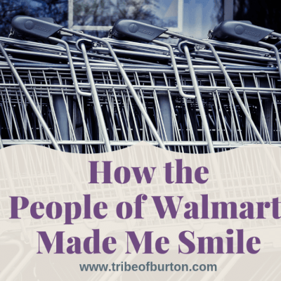 How the People of Walmart Made Me Smile