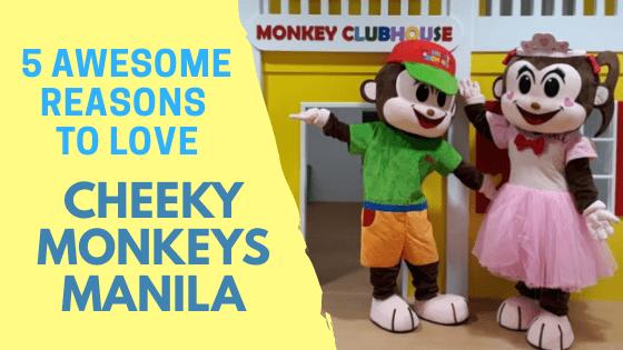 Cheeky Monkeys Manila