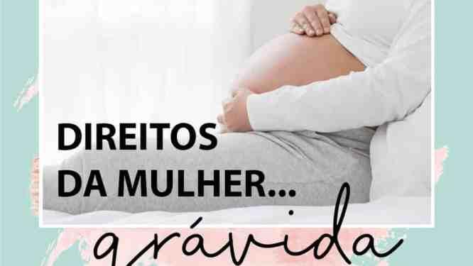 Direitos da Mulher grávida