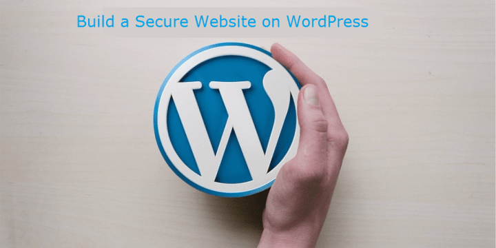 Build a Secure Website on WordPress