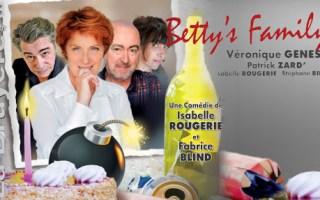 Bettys family théâtre la bruyere