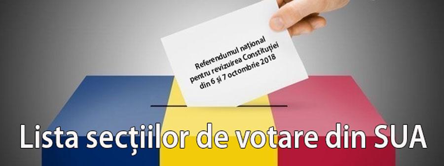 Lista secţiilor de votare din SUA  Referendumul naţional pentru revizuirea Constituţiei  din 6 şi 7 octombrie 2018
