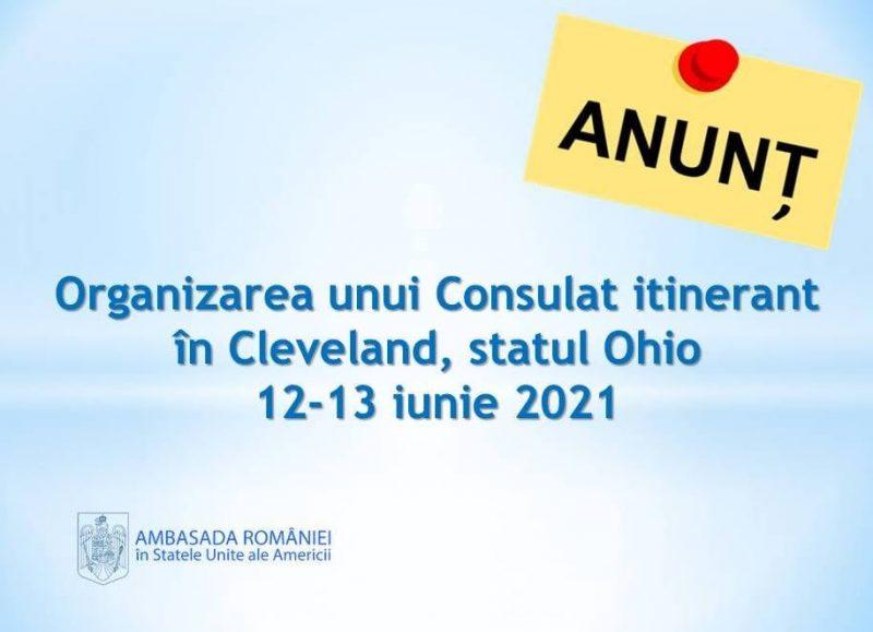 Ambasada României în SUA organizează un Consulat itinerant în Cleveland (OH) în perioada 12-13 iunie 2021
