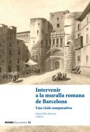 """Portada del llibre: """"Intervenir a la muralla romana de Barcelona"""""""