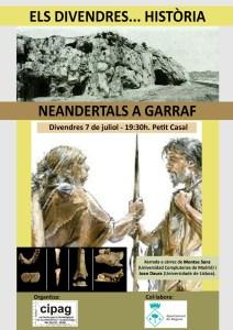 """Xerrada del divendres 7 de juliol del cicle: """"Els divendres... Història"""" del present curs 2016-17: """"Neandertals a Garraf"""""""