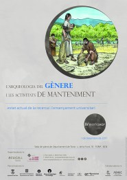"""Cartell del Workshop """"L'arqueologia del gènere i les activitats de manteniment. estat actual de la recerca i l'ensenyament universitari"""", que se celebra l'1 de desembre de 2017 al Camp de les lloses"""