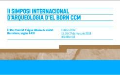 II Simposi Internacional d'Arqueologia del Born CCM: El Rec Comtal: l'aigua dibuixa la ciutat. Barcelona, segles I-XXI