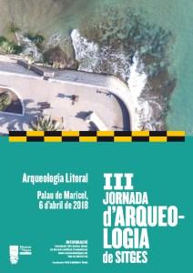 Cartell de la 3a Jornada d'Arqueologia de Sitges. L'Arqueologia Litoral