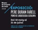 """exposició """"Pere Duran Farell, pioner de l'arqueologia a Catalunya"""